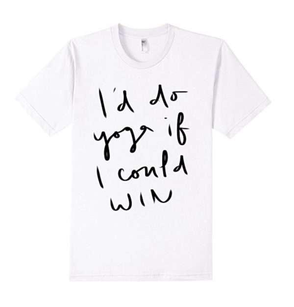 Yoga win shirt