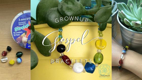Grownup Gospel Bracelets