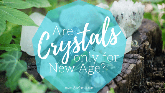 Are crystals only for New Age? | Redemptive Postures Series