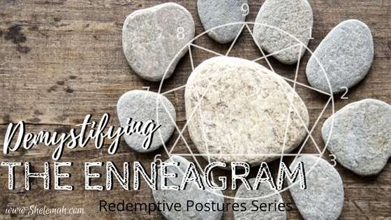 Demystifying the Enneagram | Redemptive Postures Series